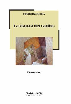 Phasar edizioni for La stanza degli ospiti libro