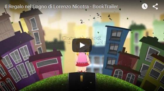 Booktrailer Il regalo nel sogno Lorenzo Nicotra