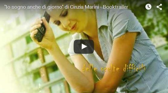 Booktrailer Io sogno anche di giorno Cinzia Marini