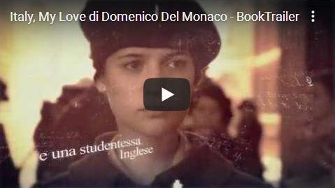 Booktrailer Italy, My Love Domenico Del Monaco